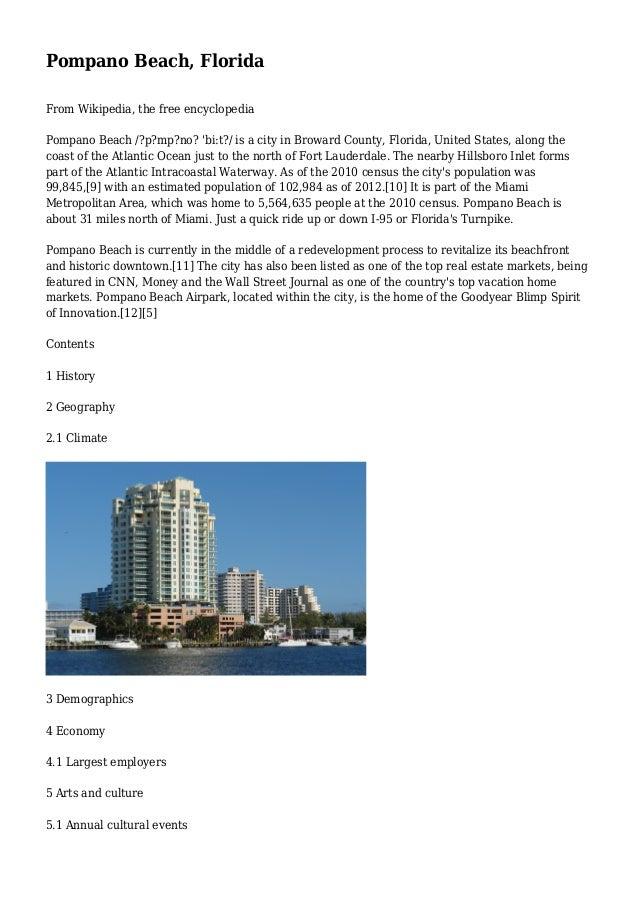 Pompano Beach, Florida From Wikipedia, the free encyclopedia Pompano Beach /?p?mp?no? 'bi:t?/ is a city in Broward County,...