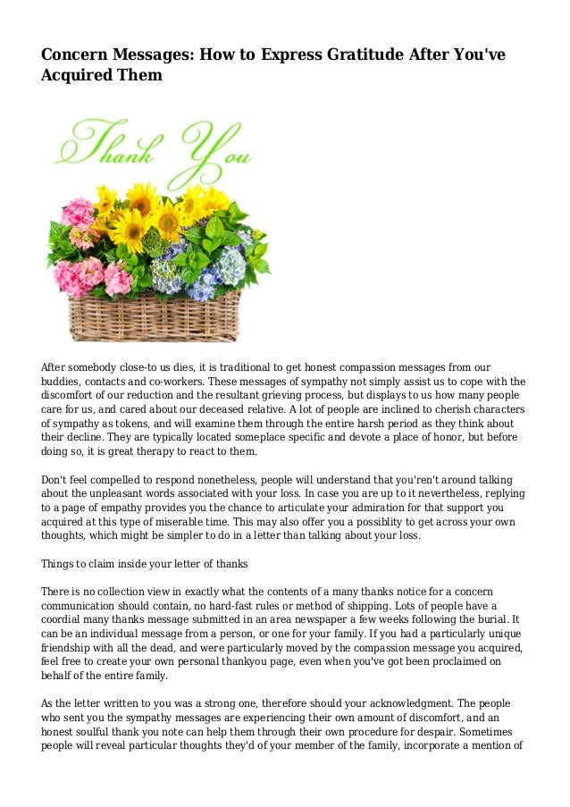 Concern Messages: How to Express Gratitude After You've Acquired Them After somebody close-to us dies, it is traditional t...