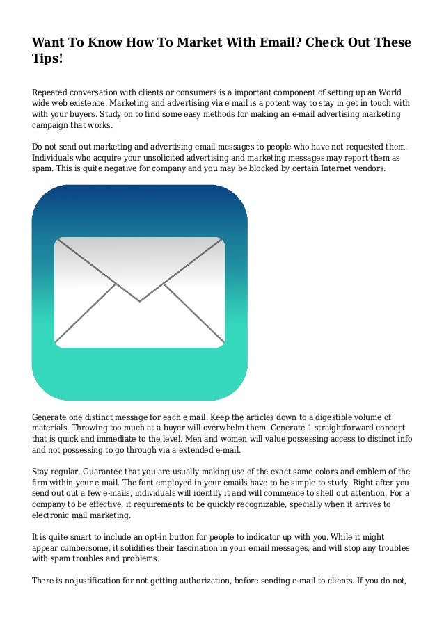 Want To Know How To Market With Email? Check Out These Tips! Repeated conversation with clients or consumers is a importan...