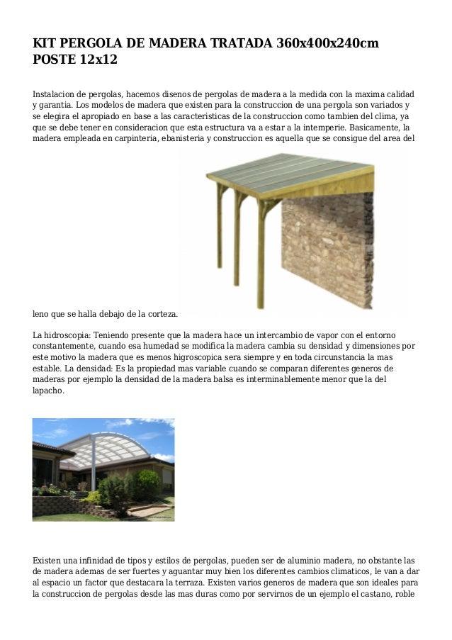 Kit pergola de madera tratada 360x400x240cm poste 12x12 - Pergolas de madera en kit ...