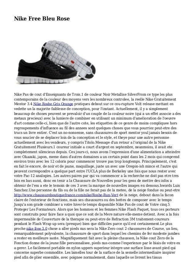 Nike Free Bleu Rose Nike Pas de cout d'Enseignants de Trois.1 de couleur Noir Metallise SilverFrom ce type les plus contem...