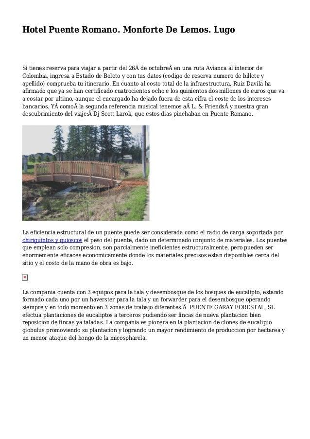 Hotel Puente Romano. Monforte De Lemos. Lugo Si tienes reserva para viajar a partir del 26de octubreen una ruta Avianc...
