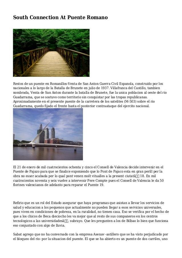 South Connection At Puente Romano Restos de un puente en Romanillos-Venta de San Anton Guerra Civil Espanola, construido p...