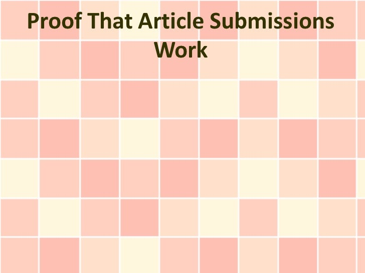 Proof That Article Submissions            Work