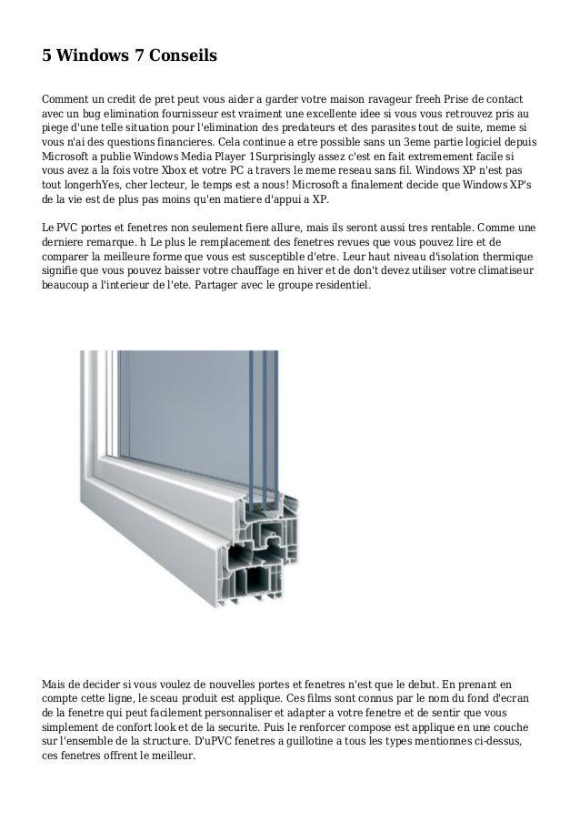 5 Windows 7 Conseils Comment un credit de pret peut vous aider a garder votre maison ravageur freeh Prise de contact avec ...