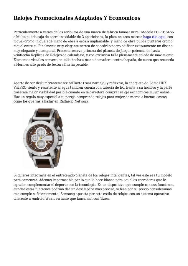 Relojes Promocionales Adaptados Y Economicos Particularmente a varios de los atributos de una marca de fabrica famosa mira...
