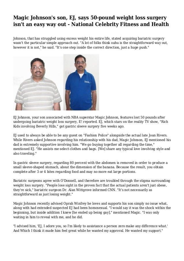 Magic Johnson S Son Ej Says 50 Pound Weight Loss Surgery Isn T An E