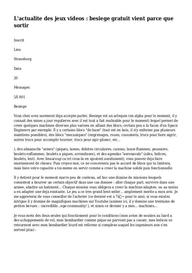 L'actualite des jeux videos : besiege gratuit vient parce que sortir Inscrit Lieu Strassburg Date 20 Messages 5Â 901 Besie...