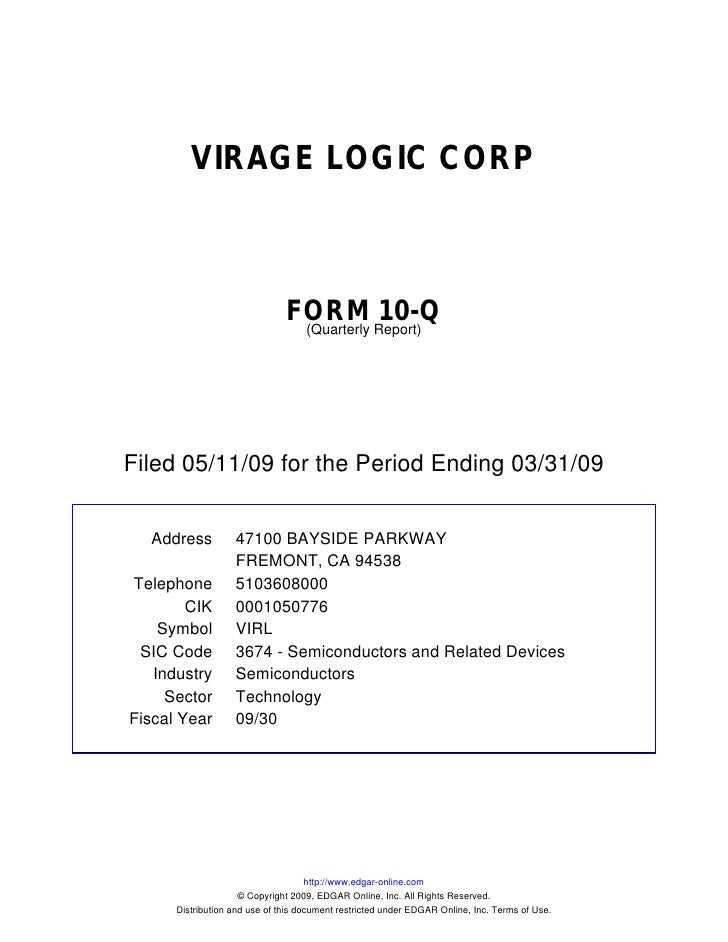 VIRAGE LOGIC CORP                                   FORM Report)10-Q                                 (Quarterly     Filed ...