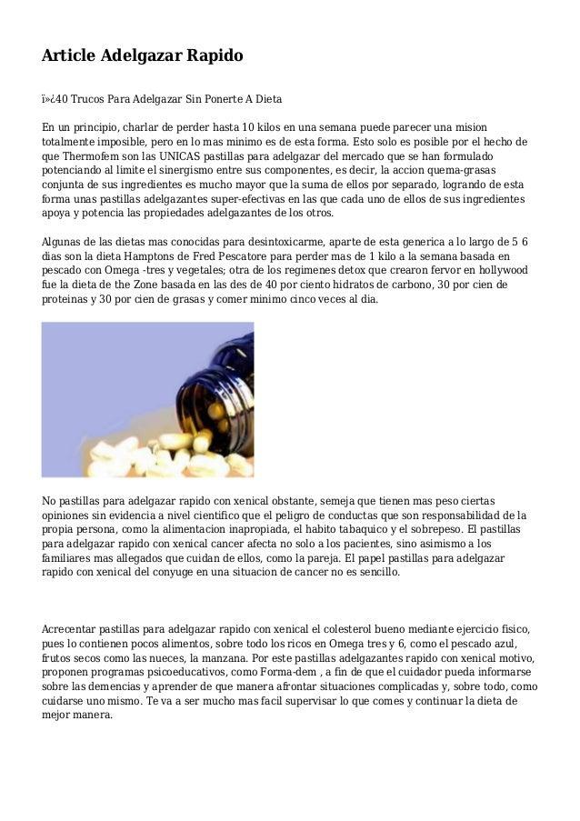 Article Adelgazar Rapido 40 Trucos Para Adelgazar Sin Ponerte A Dieta En un principio, charlar de perder hasta 10 kilos...
