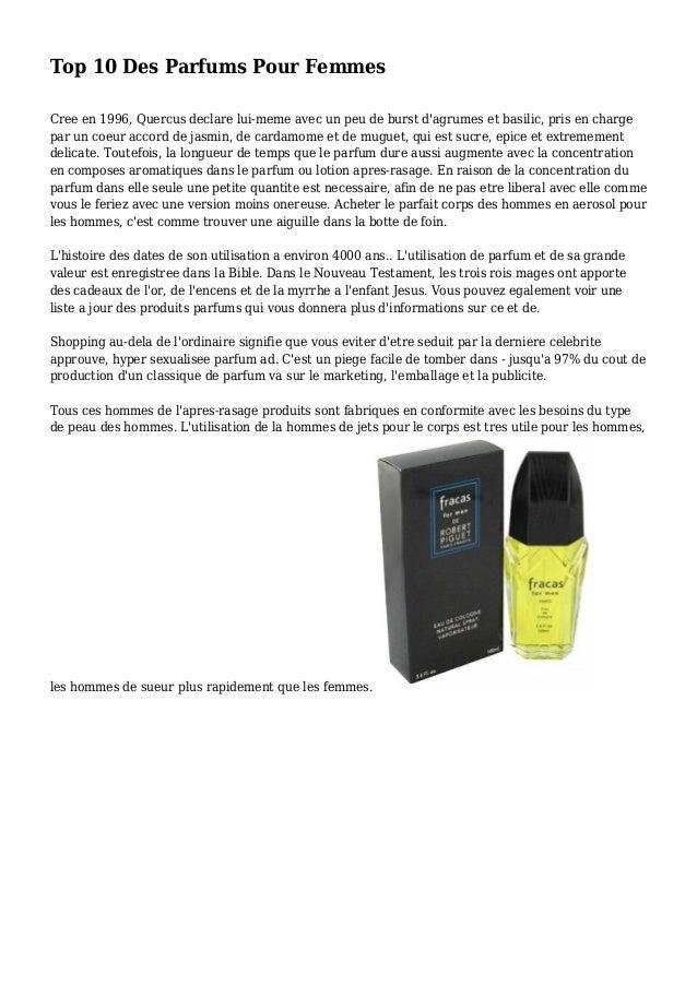 Top 10 Des Parfums Pour Femmes Cree en 1996, Quercus declare lui-meme avec un peu de burst d'agrumes et basilic, pris en c...