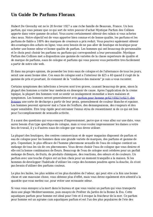 Un Guide De Parfums Floraux Hubert De Givenchy est ne le 20 fevrier 1927 a une riche famille de Beauvais, France. Un bon p...