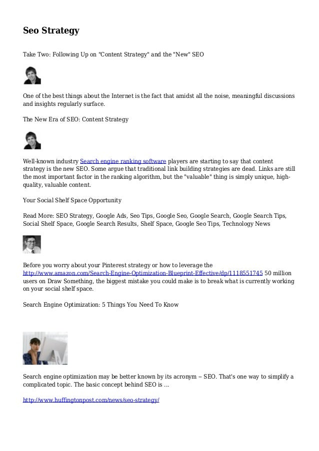 """Seo Strategy Take Two: Following Up on """"Content Strategy"""" and the """"New"""" SEO One of the best things about the Internet is t..."""