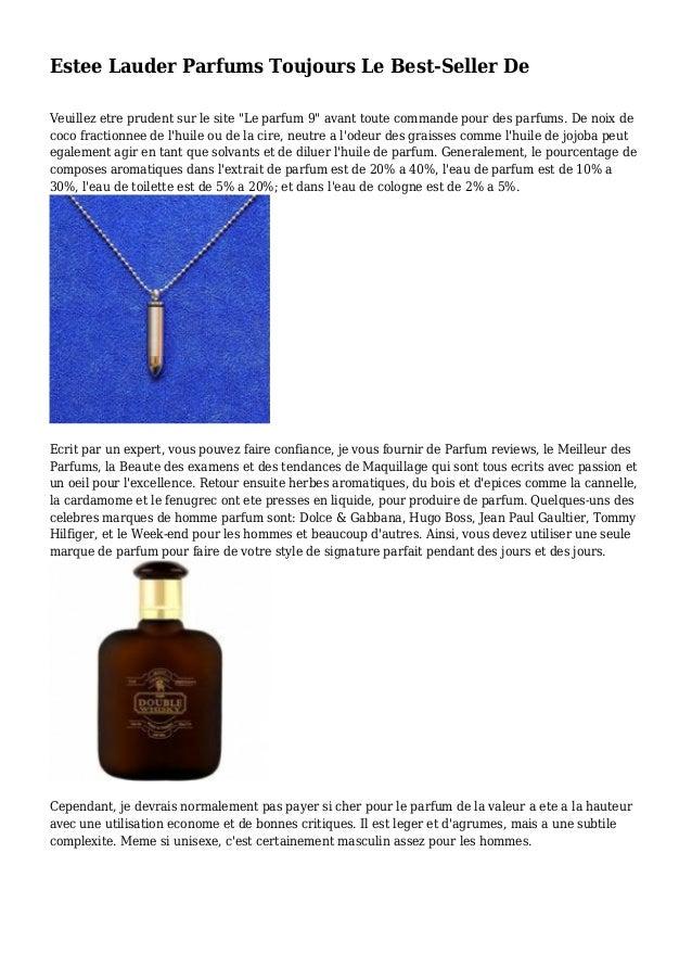 """Estee Lauder Parfums Toujours Le Best-Seller De Veuillez etre prudent sur le site """"Le parfum 9"""" avant toute commande pour ..."""