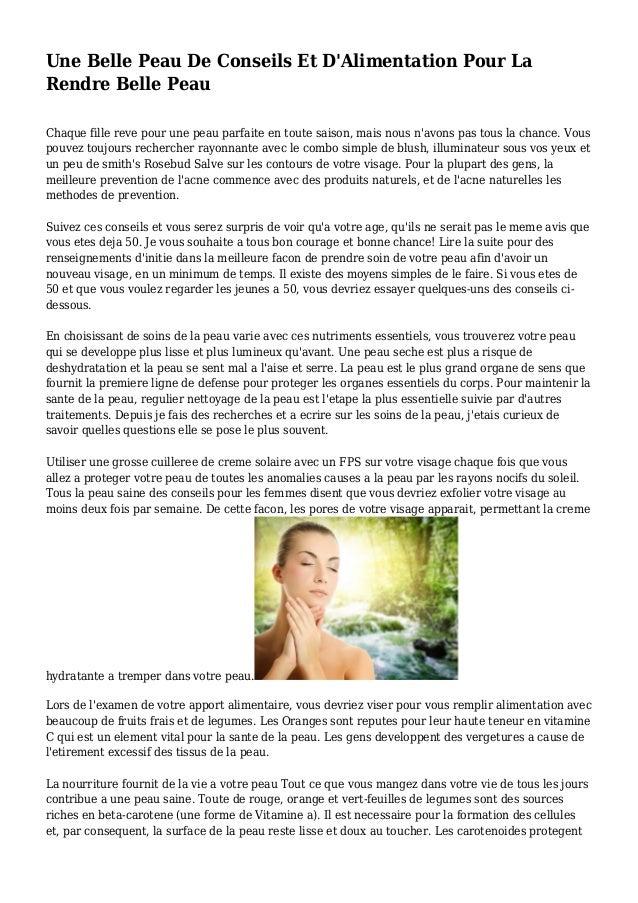 Une Belle Peau De Conseils Et D'Alimentation Pour La Rendre Belle Peau Chaque fille reve pour une peau parfaite en toute s...