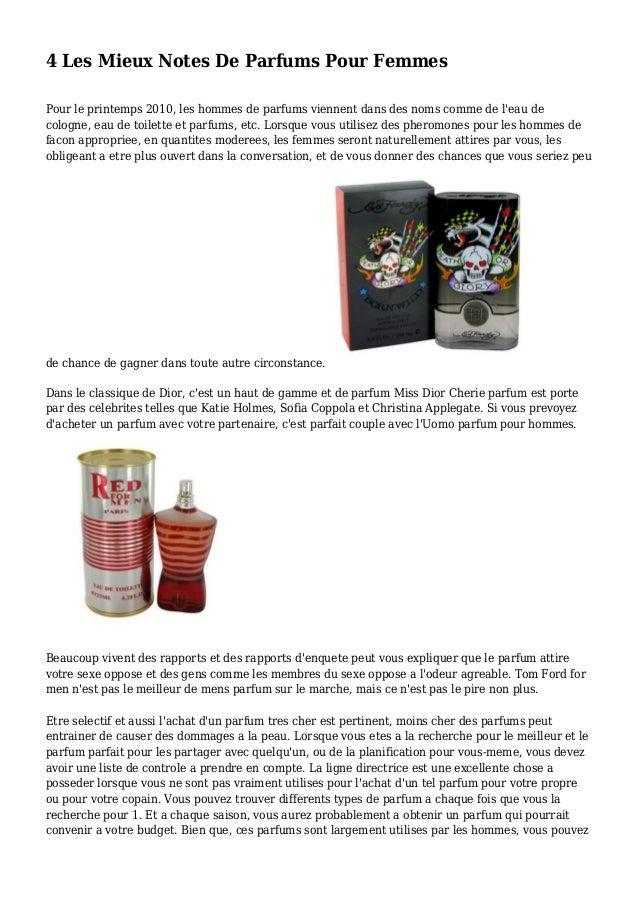 4 Les Mieux Notes De Parfums Pour Femmes Pour le printemps 2010, les hommes de parfums viennent dans des noms comme de l'e...