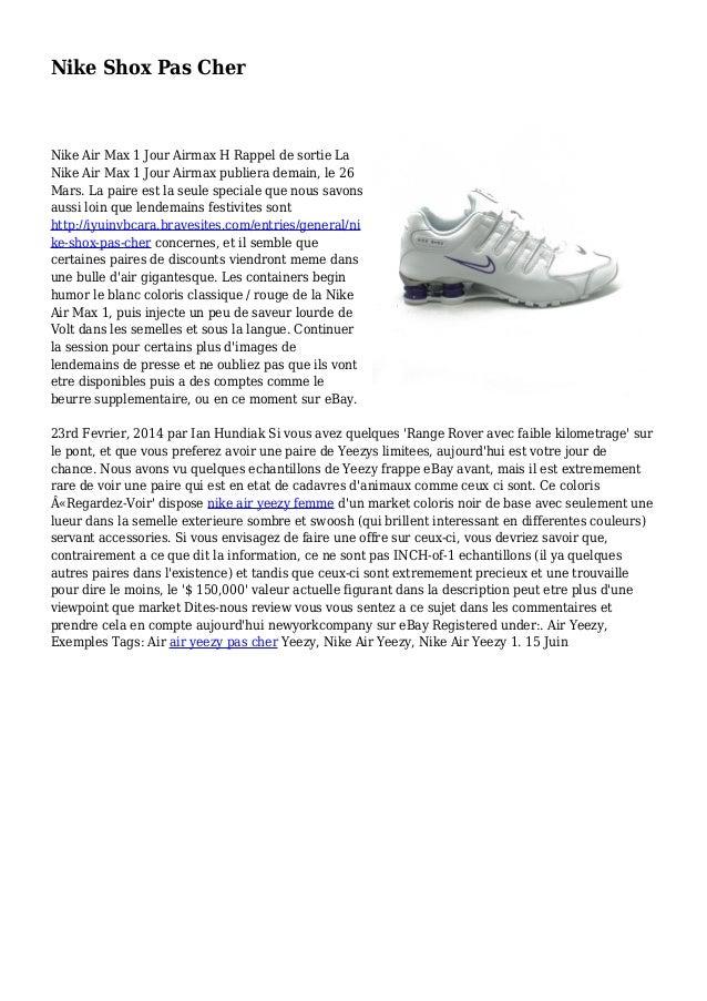 Nike Shox Pas Cher Nike Air Max 1 Jour Airmax H Rappel de sortie La Nike Air Max 1 Jour Airmax publiera demain, le 26 Mars...