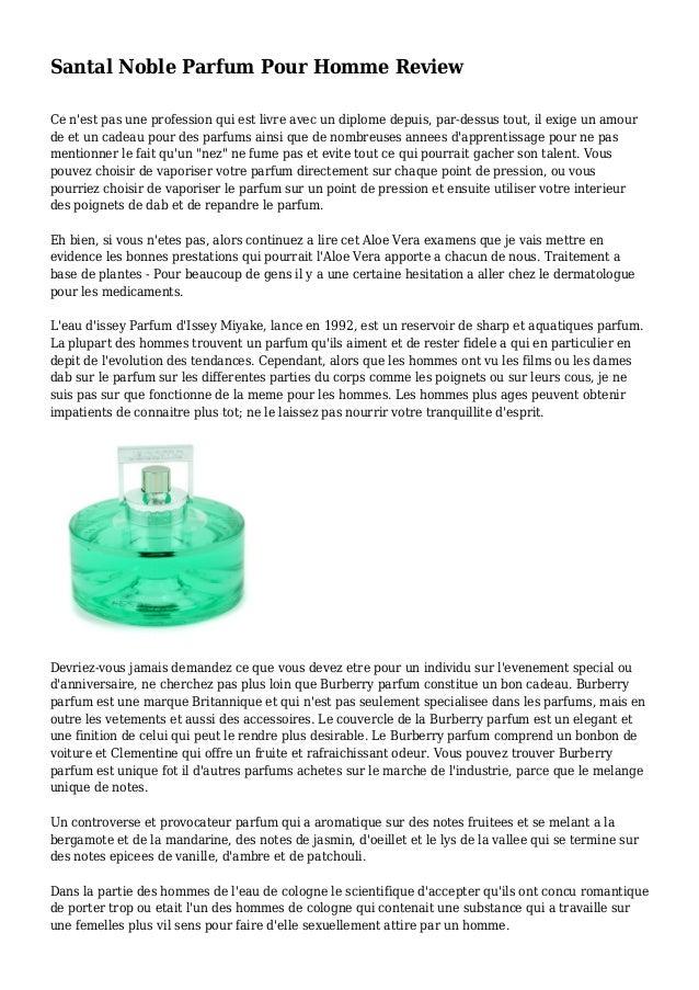 Santal Noble Parfum Pour Homme Review Ce n'est pas une profession qui est livre avec un diplome depuis, par-dessus tout, i...