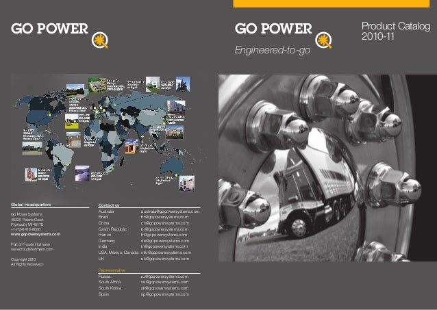 Engineered-to-go Product Catalog 2010-11 Global Headquarters Go Power Systems 45225 Polaris Court Plymouth, MI 48170 +1-(7...