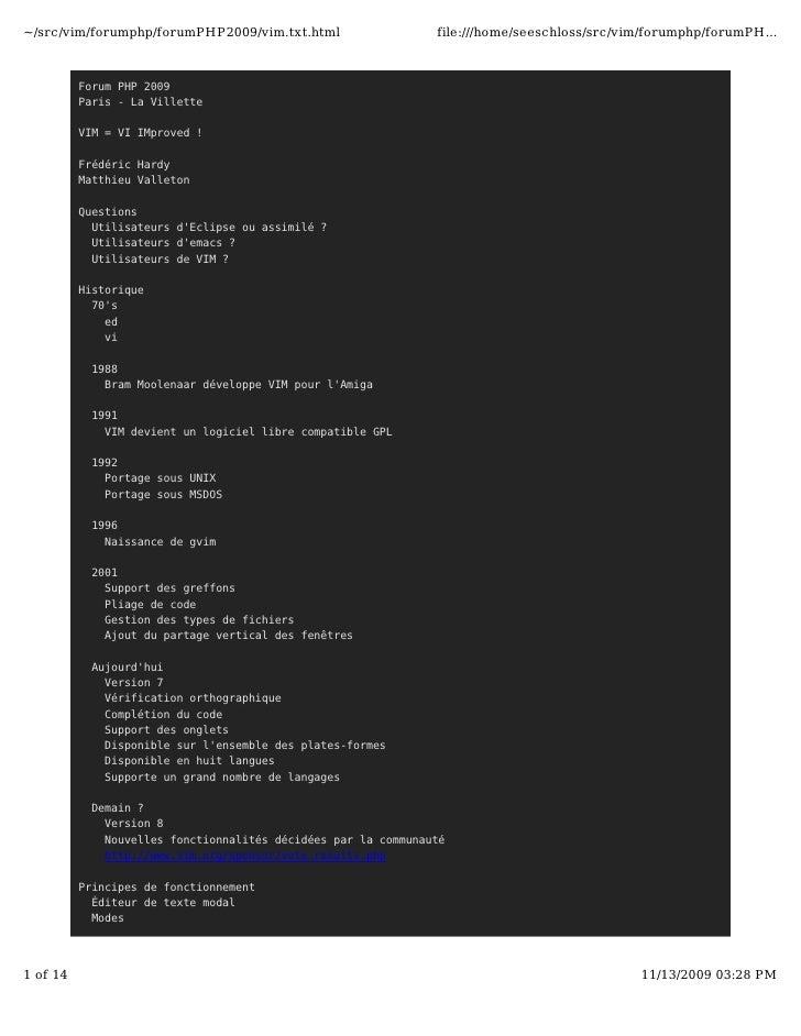 ~/src/vim/forumphp/forumPHP2009/vim.txt.html                   file:///home/seeschloss/src/vim/forumphp/forumPH...        ...