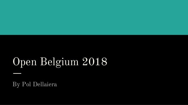 Open Belgium 2018 By Pol Dellaiera