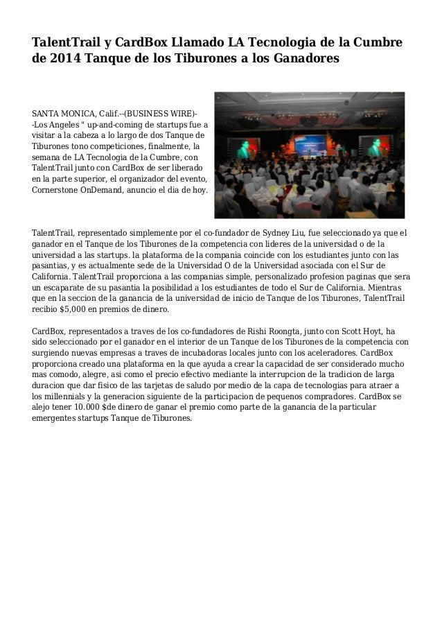 TalentTrail y CardBox Llamado LA Tecnologia de la Cumbre de 2014 Tanque de los Tiburones a los Ganadores SANTA MONICA, Cal...
