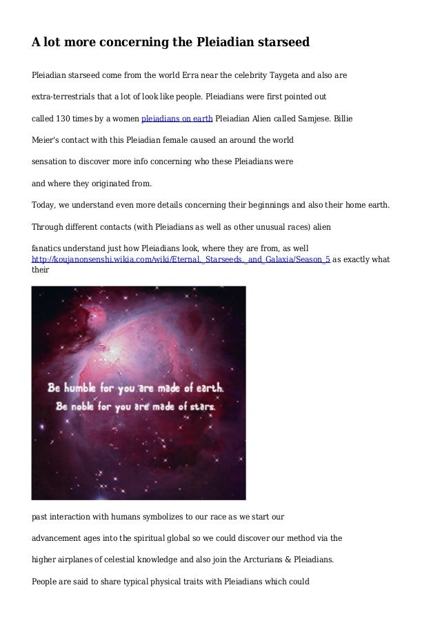 A lot more concerning the Pleiadian starseed