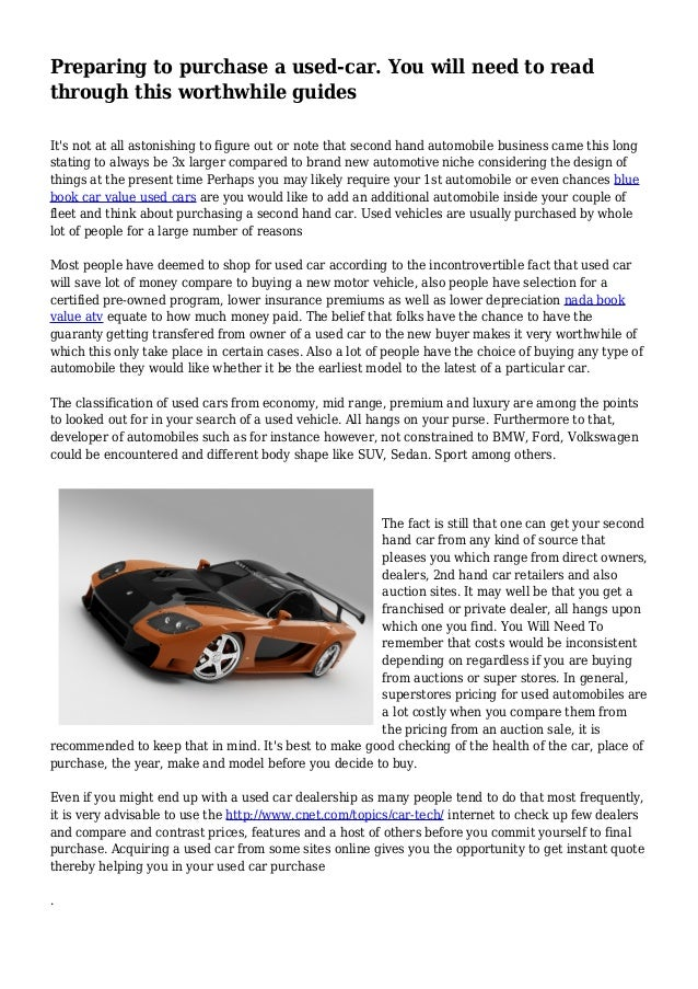 Preparing to purchase a used-car. You will need to read through this worthwhile guides It's not at all astonishing to figu...