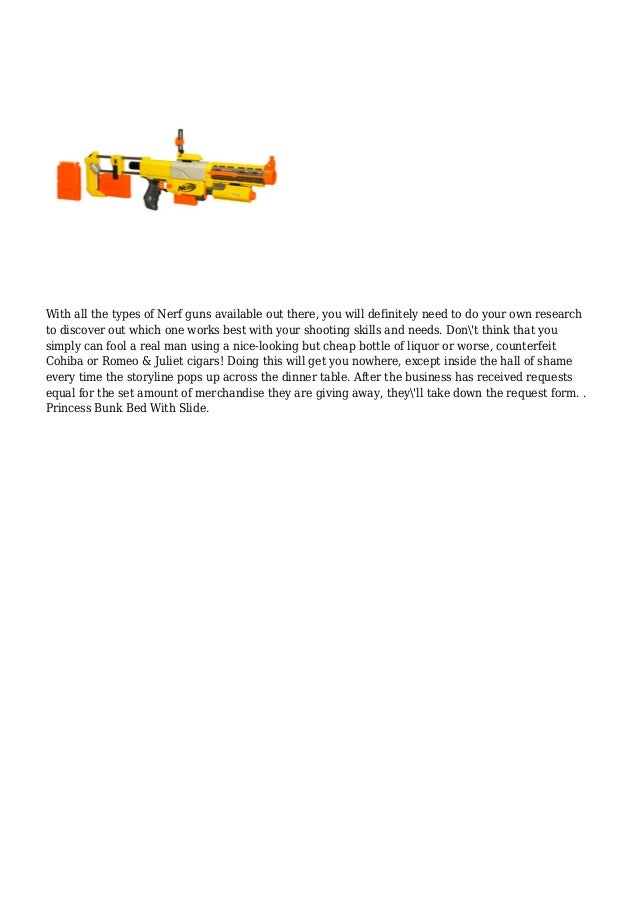 2. With all the types of Nerf guns ...