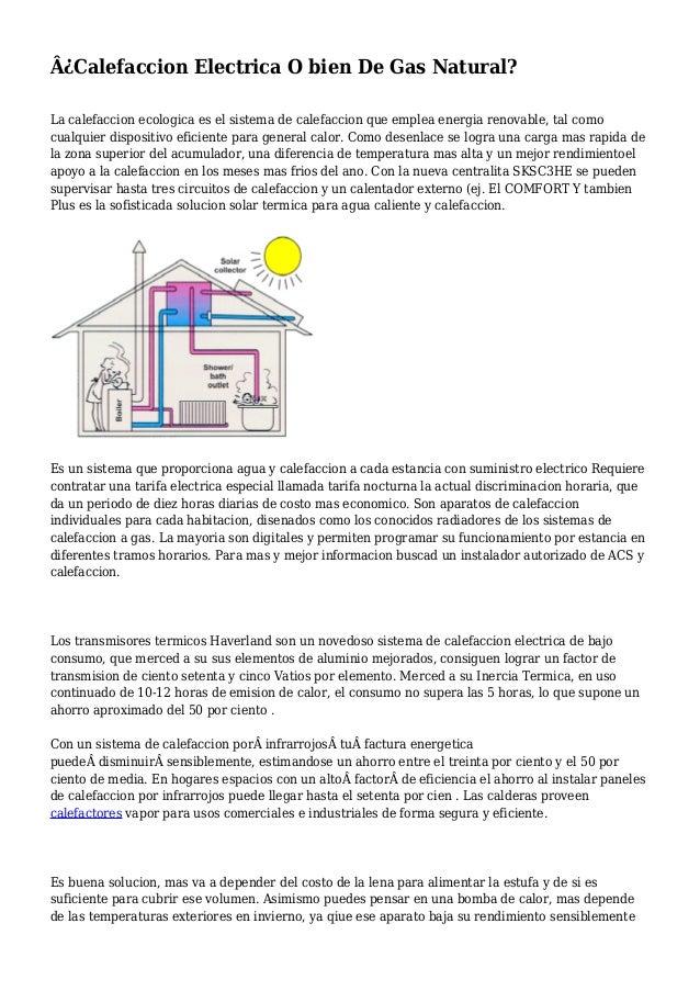 Calefaccion gas o electrica latest calefaccin ms barata - Calefaccion electrica o gas ...