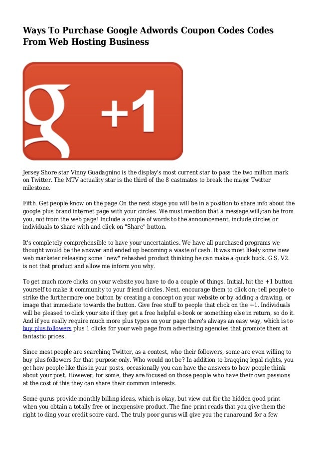 Ways To Purchase Google Adwords Coupon Codes Codes From Web Hosting B…