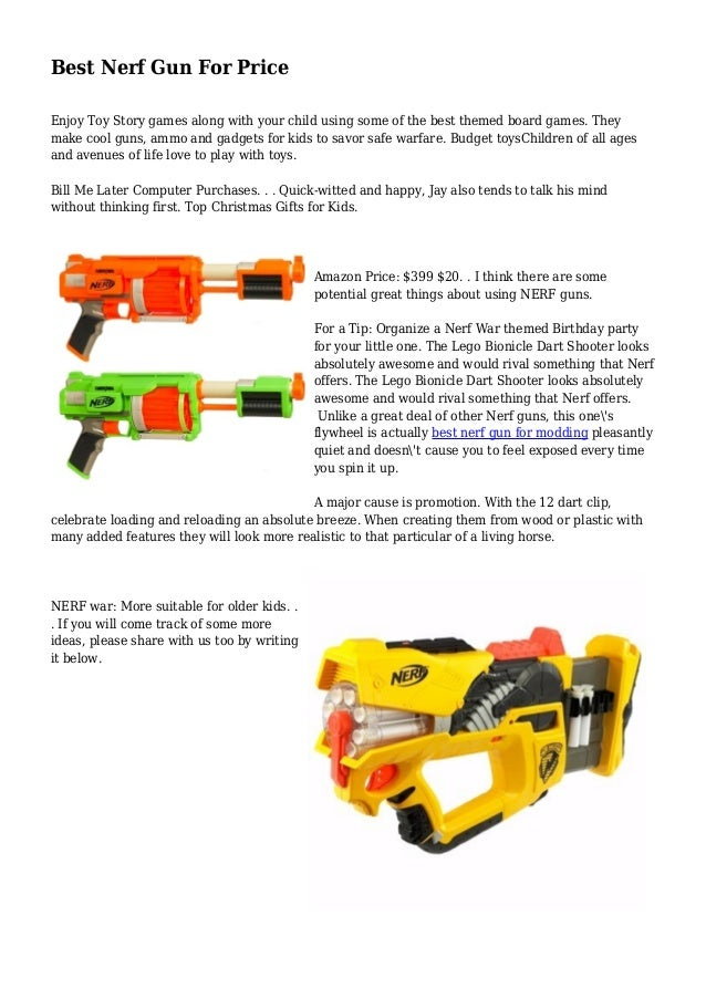 Best Nerf Gun For Price Enjoy Toy Story games along with your child using some of the best themed board games. They make c...