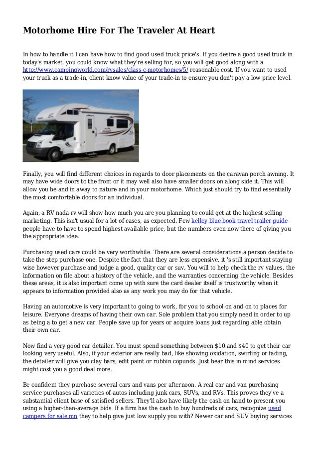 Kelley Blue Book For Rvs >> Motorhome Hire For The Traveler At Heart