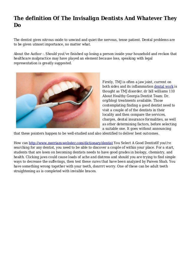 The definition Of The Invisalign Dentists And Whatever They Do