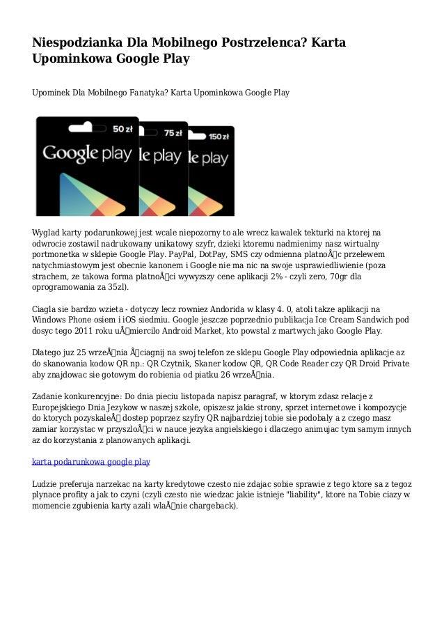 Niespodzianka Dla Mobilnego Postrzelenca Karta Upominkowa Google Play