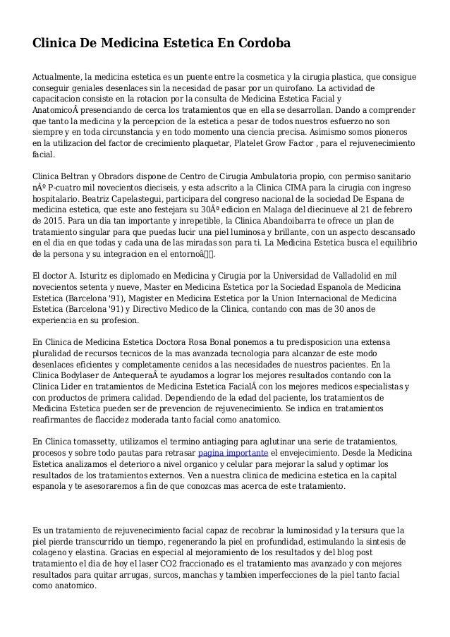 Clinica De Medicina Estetica En Cordoba Actualmente, la medicina estetica es un puente entre la cosmetica y la cirugia pla...
