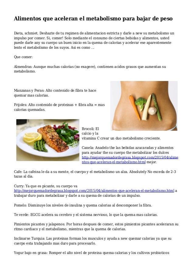 Alimentos que aceleran el metabolismo para bajar de peso - Alimentos para perder peso ...