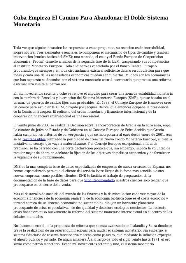 Cuba Empieza El Camino Para Abandonar El Doble Sistema Monetario Toda vez que alguien descubre las respuestas a estas preg...