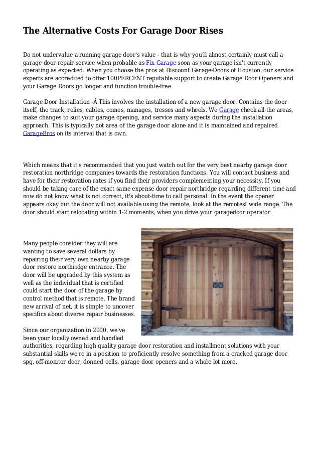 The Alternative Costs For Garage Door Rises