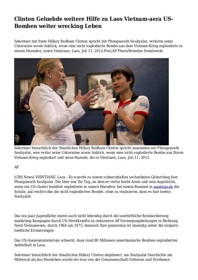 Clinton Geluebde weitere Hilfe zu Laos Vietnam-aera US- Bomben weiter wrecking Leben Sekretaer mit State Hillary Rodham Cl...