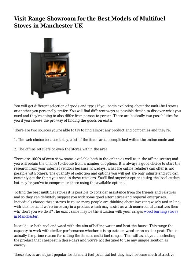 Visit Range Showroom for the Best Models of Multifuel Stoves in Manchester UK You will get different selection of goods an...