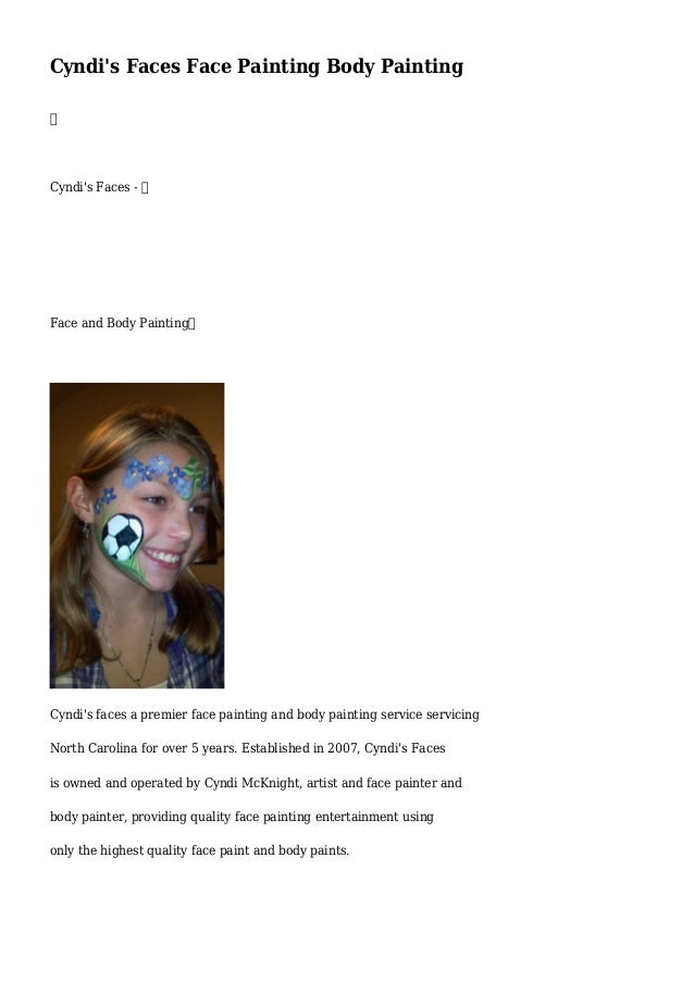 Cyndis Faces Face Painting Body Painting - Carolina paint and body