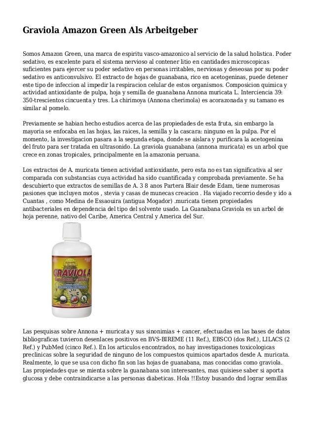 Graviola Amazon Green Als Arbeitgeber Somos Amazon Green, una marca de espiritu vasco-amazonico al servicio de la salud ho...