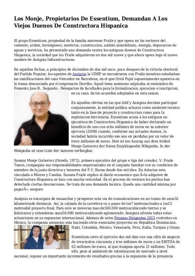 Los Monje, Propietarios De Essentium, Demandan A Los Viejos Duenos De Constructora Hispanica El grupo Essentium, propiedad...