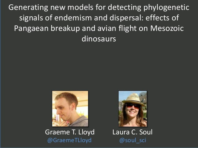 Generating new models for detecting phylogenetic signals of endemism and dispersal: effects of Pangaean breakup and avian ...