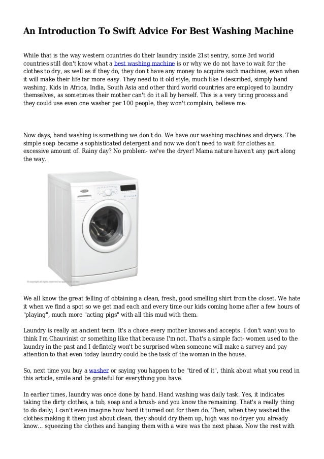 an introduction to the history of the washing machine What is the history of washing machines learn the facts and download the infographic for free appliances as washing machines are important part of our everyday life before the invention of the washing machine, laundry was also done in communal or public washhouses laundering by hand involves soaking, beating, scrubbing, and rinsing dirty.