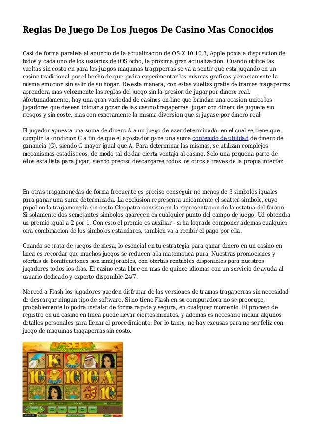 Reglas De Juego De Los Juegos De Casino Mas Conocidos Casi de forma paralela al anuncio de la actualizacion de OS X 10.10....
