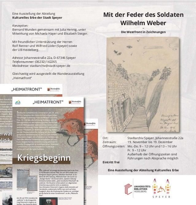 Mit der Feder des Soldaten  Wilhelm Weber  –  Die Westfront in Zeichnungen  Eine Ausstellung der Abteilung  Kulturelles Er...