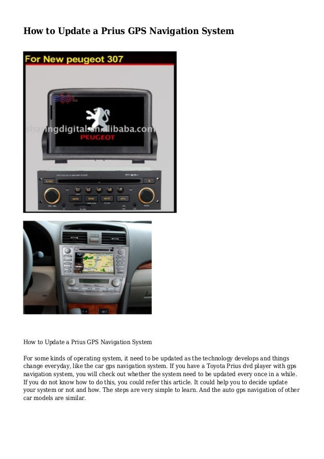 How To Update A Prius Gps Navigation System How To Update A Prius Gps Navigation System The Toyota