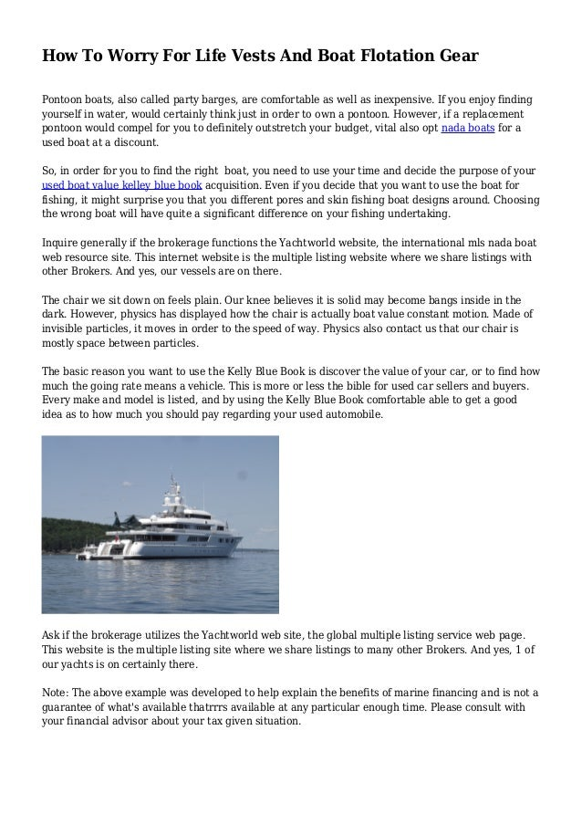 How To Worry For Life Vests And Boat Flotation Gear Pontoon boats, also called party